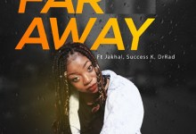Photo of Single: Far Away by Salamatu feat. JAKHAL, Success K & Dr Rad