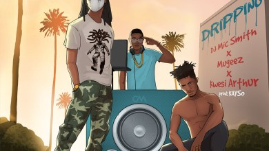 Photo of Audio: Dripping by DJ Mic Smith, Mugeez & Kwesi Arthur