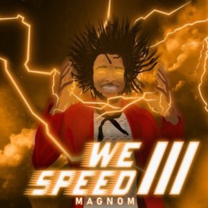 We Speed 3 by Magnom