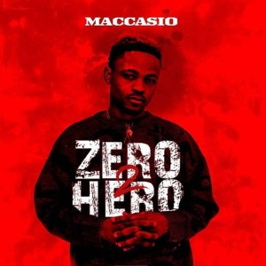 Zero 2 Hero by Maccasio