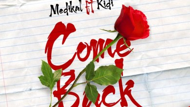 Photo of Audio: Come Back by Medikal feat. KiDi
