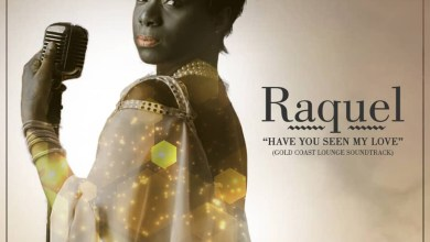 Photo of Audio: Have You Seen My Love by Raquel