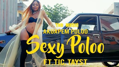 Photo of Video: Sexy Poloo by Akuapem Poloo feat. TiC & TaysT