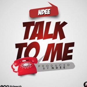 Talk To Me by Ndee