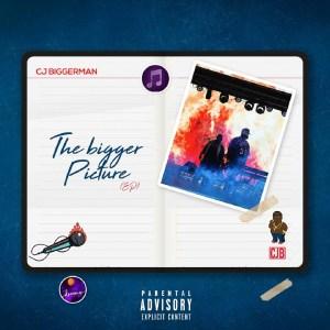 The Bigger Picture EP by CJ Biggerman