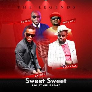 Sweet Sweet by KK Fosu, Ofori Amponsah, Kofi Nti & Kofi B