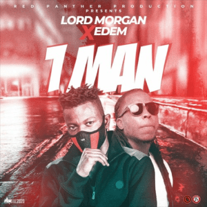 1 Man by Lord Morgan feat. Edem