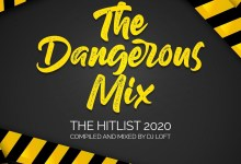 Photo of Audio: The Dangerous Mix (The Hitlist 2020) by DJ Loft