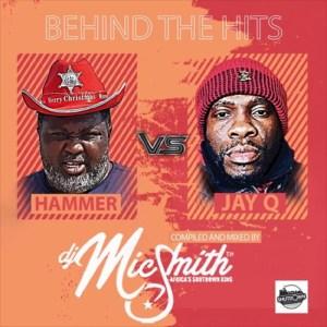 Behind The Hits (Hammer vs Jay Q) by DJ Mic Smith