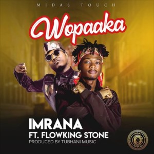 Wopaaka by Imrana feat. Flowking Stone