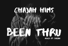 Photo of Audio: Been Thru by ChaJah Hims
