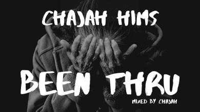 Been Thru by ChaJah Hims
