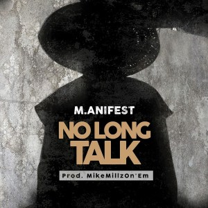 No Long Talk by M.anifest