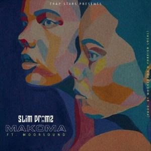 Makoma by Slim Drumz feat. Moor Sound