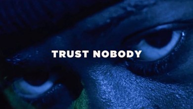 Photo of Video: Trust Nobody by Showtime419