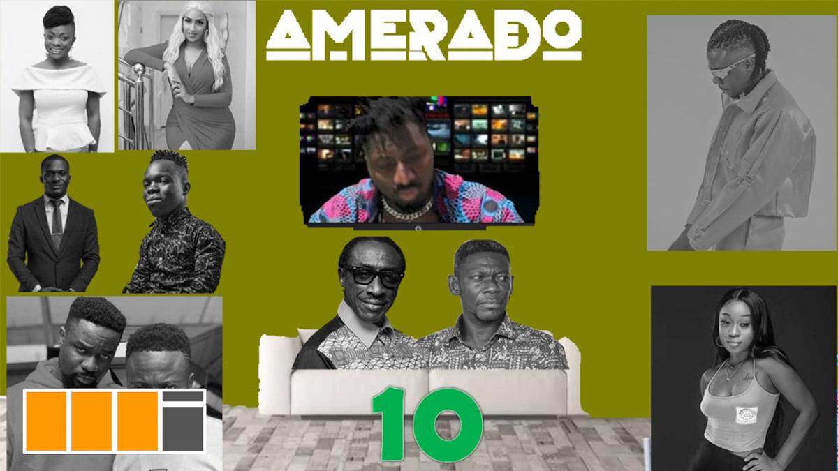 Amerado reports on Shatta Bundle & more on Yeete Nsem EP. 10