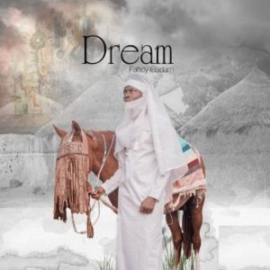 Dream Album by Fancy Gadam