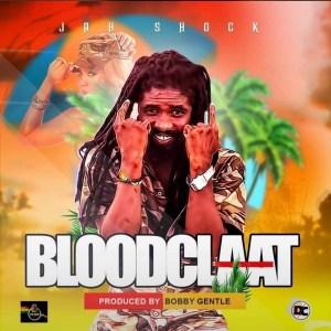 Bloodclat by Jah Shock