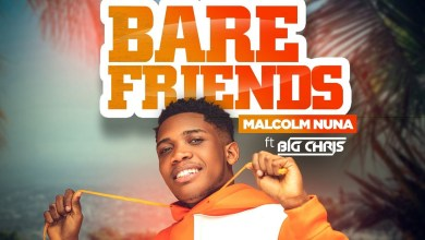 Photo of Audio: Bare Friends by Malcolm Nuna feat. Big Chris