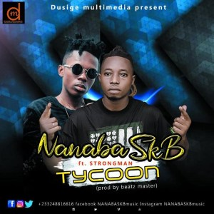 Tycoon by NanaBa SKB feat. Strongman