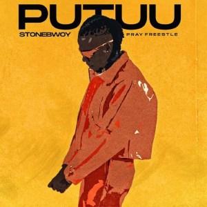 Putuu Freestyle (Pray) by Stonebwoy