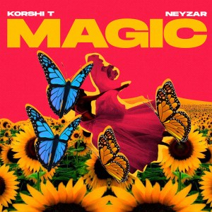 Magic by Korshi T feat. Neyzar