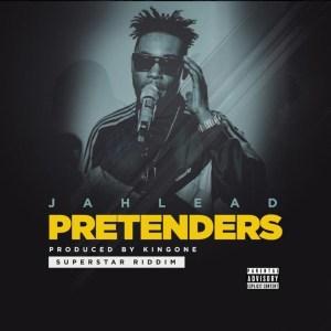 Pretenders by Jah Lead