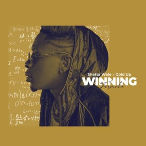 Winning Formula by Shatta Wale & Gold Up