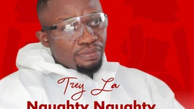 Photo of Audio: Naughty Naughty by Trey La