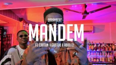 Photo of Video: Mandem by Drraybeat feat. Cartun, Gabtuu & Abiolizi