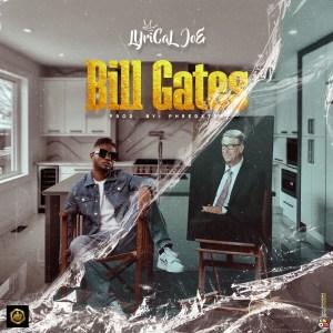 Bill Gates by Lyrical Joe