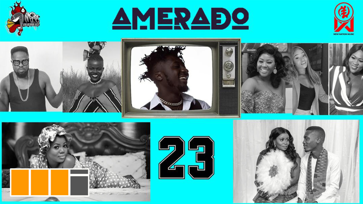 Amerado feats. Sista Afia & more on Yeete Nsem EP. 23