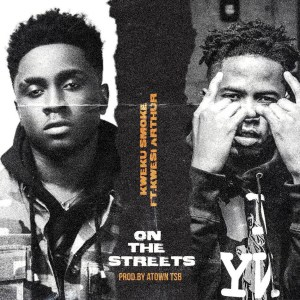 On The Streets by Kweku Smoke feat. Kwesi Arthur