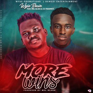 More Wins by Wyse Brain feat. Mel Blakk & DJ Pakorich