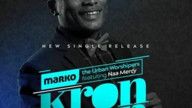 Kronkron by Marko feat. Naa Mercy