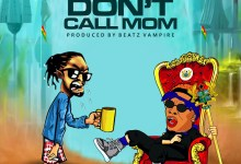 Don't Call Mom by Shatta Wale