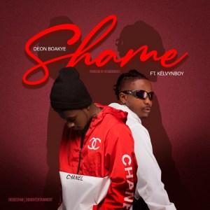 Shame by Deon Boakye feat. Kelvyn Boy