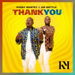 Thank You by Kobby Mantey feat. Joe Mettle