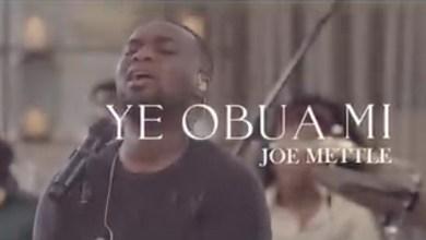 Ye Obua Mi by Joe Mettle