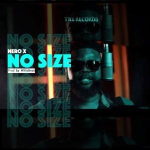 No Size by Nero X