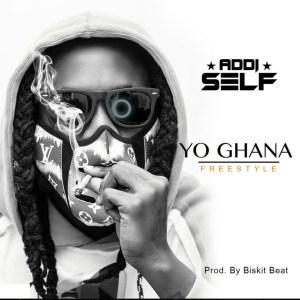 Yo Ghana (Freestyle) by Addi Self