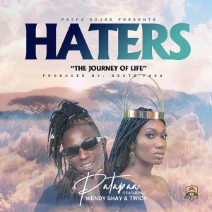 Haters by Patapaa feat. Wendy Shay