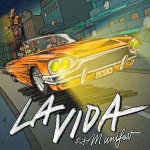 La Vida by M.anifest
