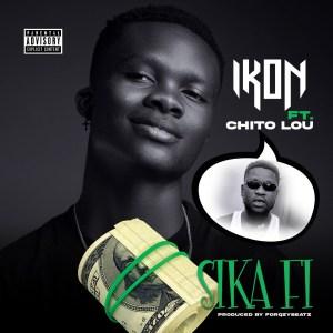 Single: Sika Fiby Ikon feat. Chito Lou