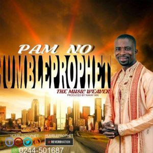 Pam No by Humble Prophet