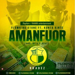 Amanfuor by Flowking Stone ft. Kunta Kinte