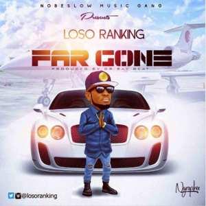Far Gone by Loso Ranking