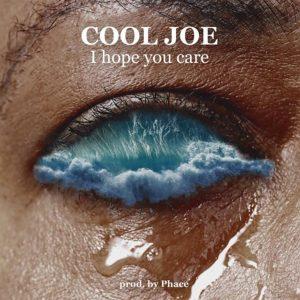 I Hope You Care  by Cool Joe