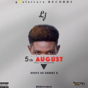 5th August (Explicit version) by LJ