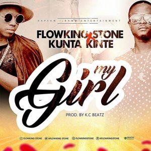 My Girl by Flowking Stone & Kunte Kinte